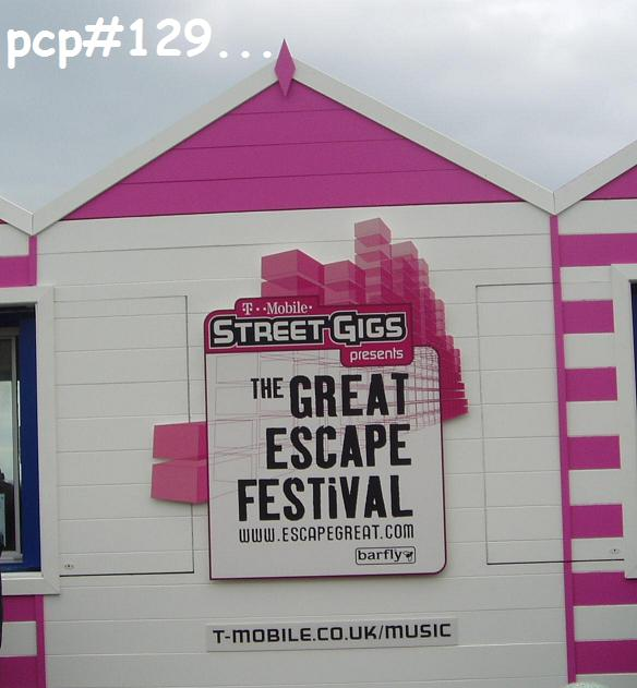 PCP#129… from the Great Escape festival with Guest Host, Mr Snelling (Saint) Paul…