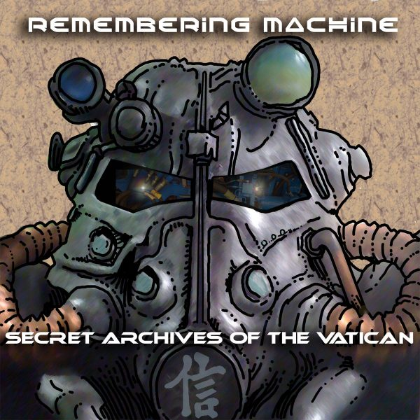 Secret Archives of the Vatican - Remembering Machine