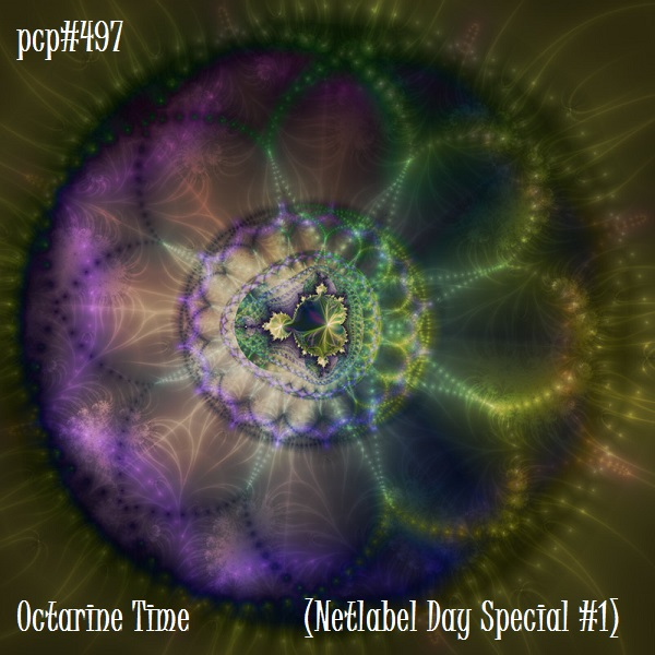 PCP#497... Octarine Time (Netlabel Day Special #1).....
