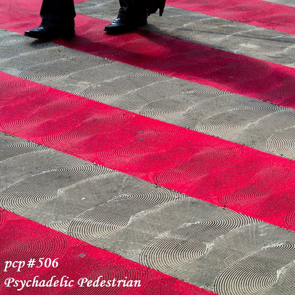 PCP#506... Psychadelic Pedestrian (Netlabel Day 2016: Part 4)