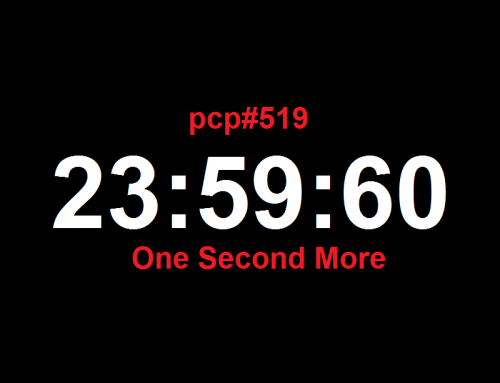 PCP#519… One Second More…