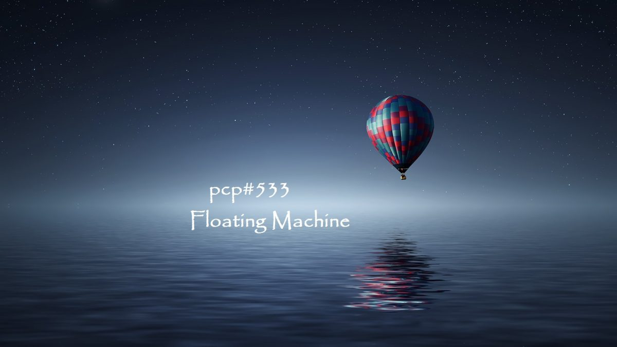PCP#533... Floating Machine...(Netlabel Day 2017, Part 2)