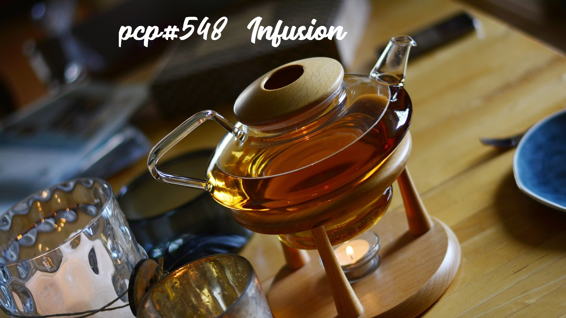 PCP#548... Infusion...