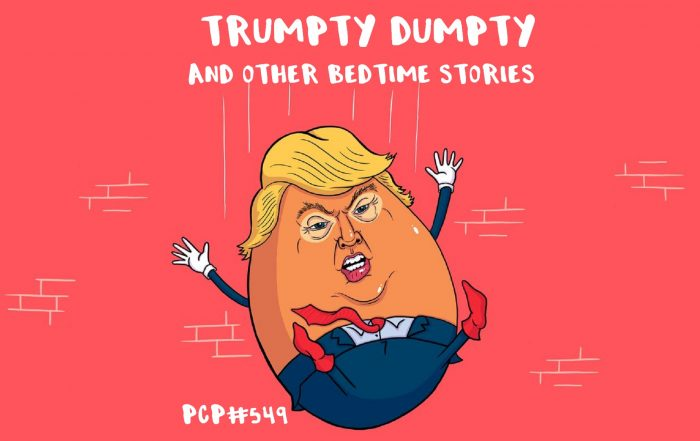 PCP#549... Trumpty Dumpty and other Bedtime Stories...
