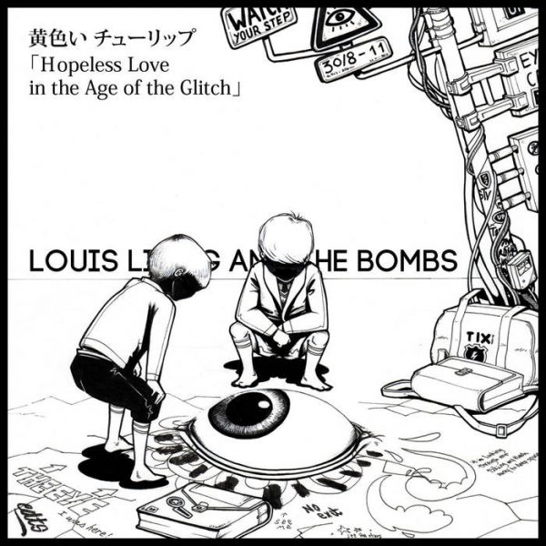 Louis Lingg and The Bombs - Kiiroichurippu (Hopeless Love in the Age of the Glitch)