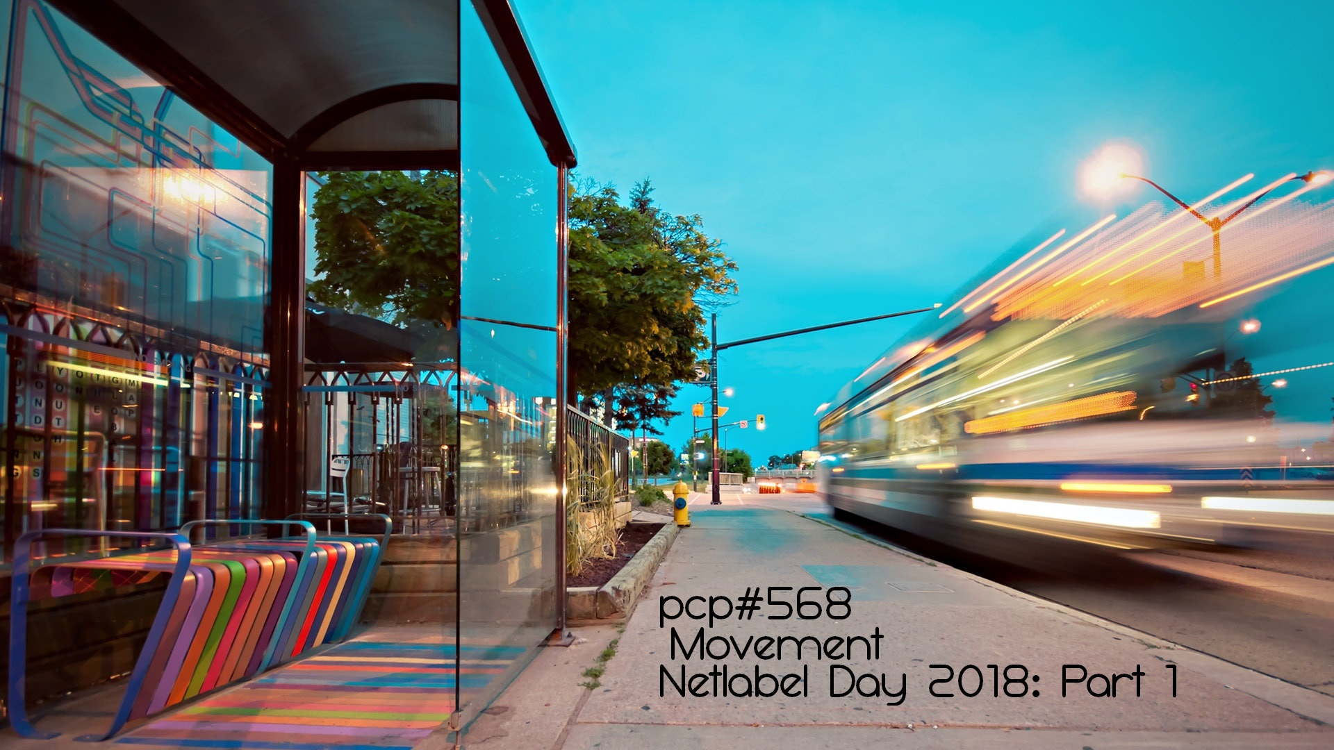 PCP#568... Movement. Netlabel Day 2018: Part 1....