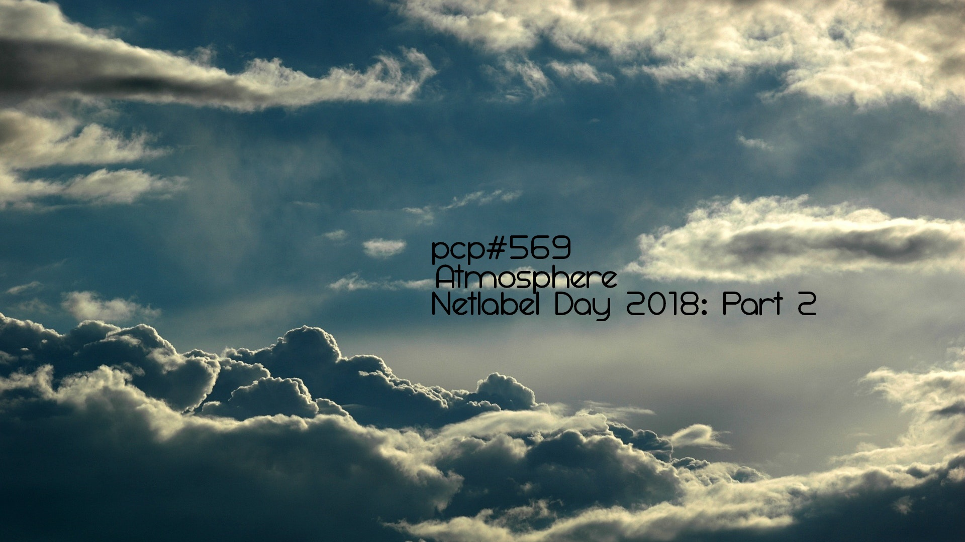 PCP#569... Atmosphere. Netlabel Day 2018: Part 2....