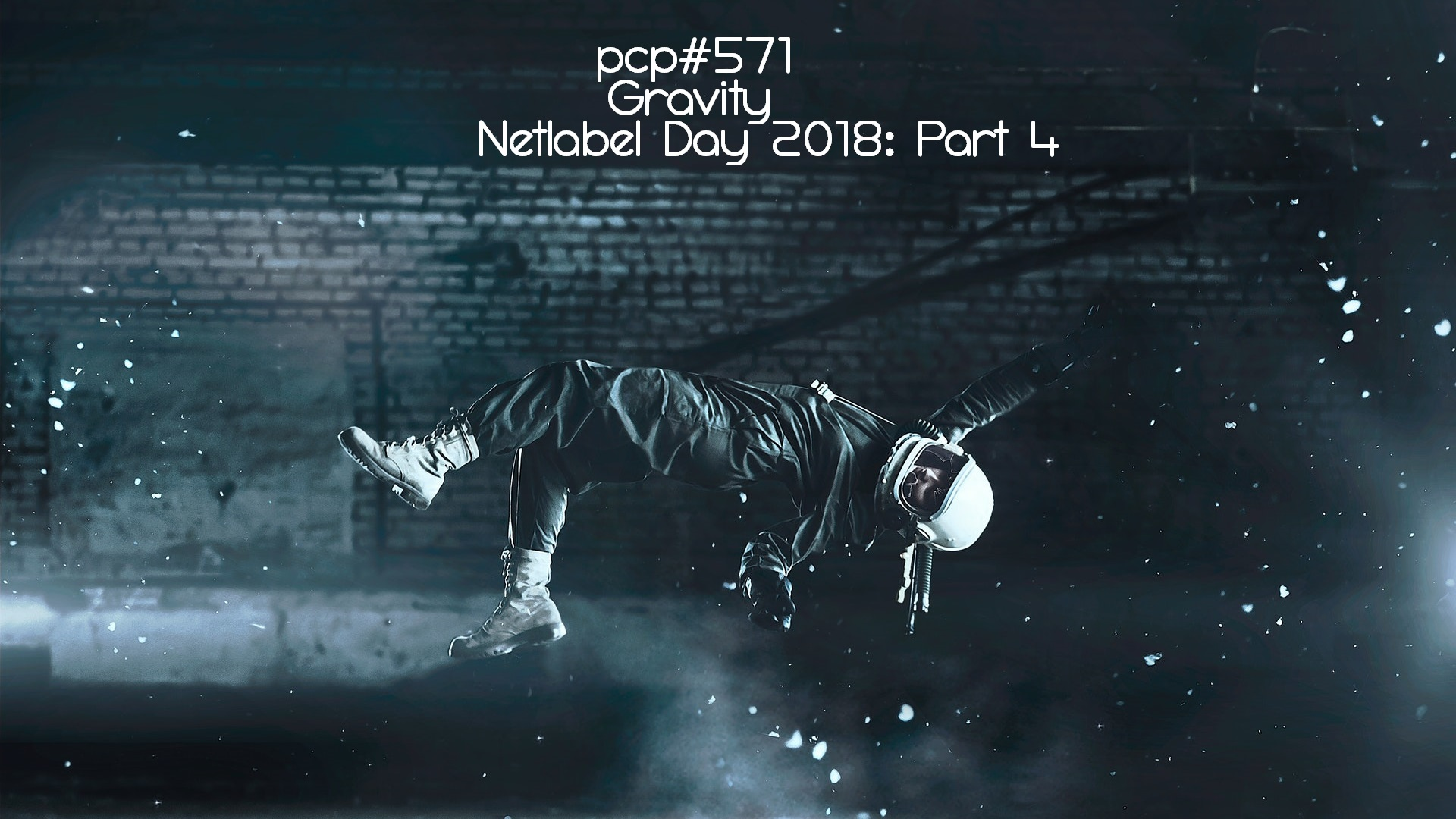 PCP#571... Gravity. Netlabel Day 2018: Part 4....