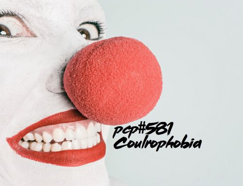 PCP#581… Coulrophobia….
