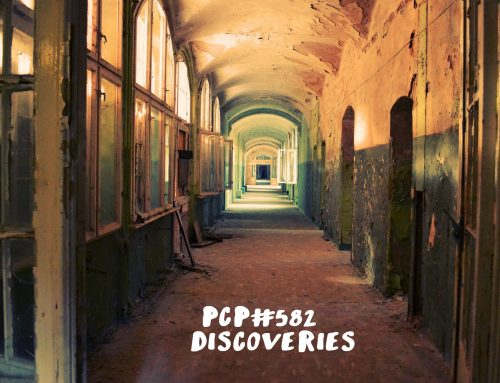 PCP#582… Discoveries….