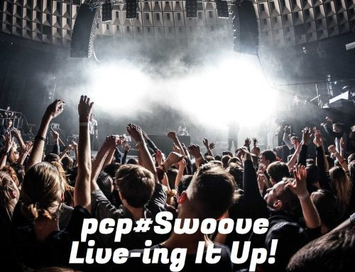 Protected: PCP#Swoove… Live-ing It Up!….