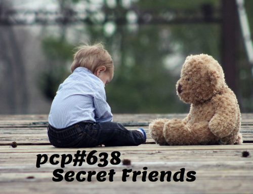 PCP#638… Secret Friends….