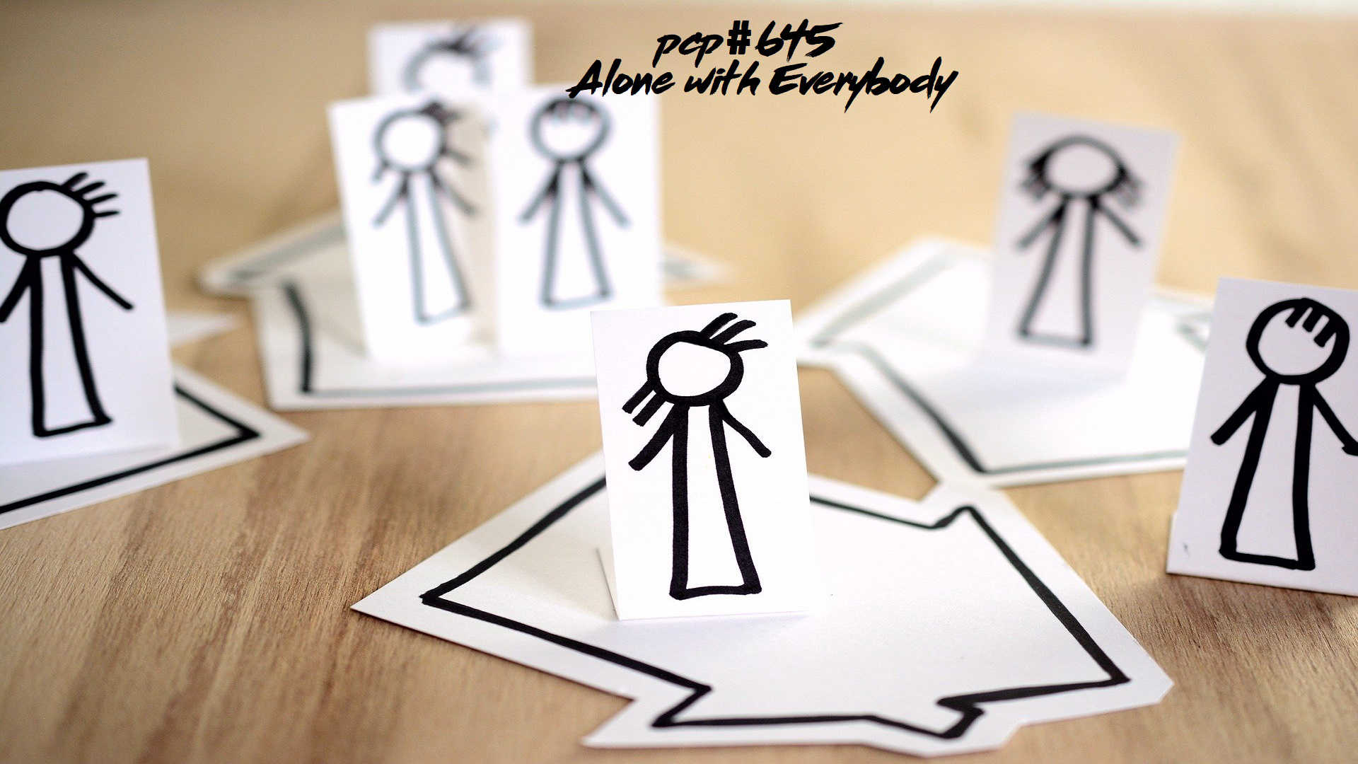 PCP#645... Alone With Everybody....