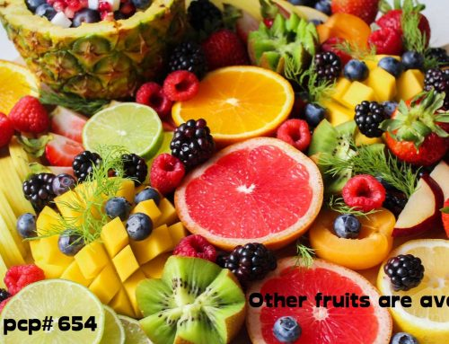 PCP#654… Other fruits are available!…