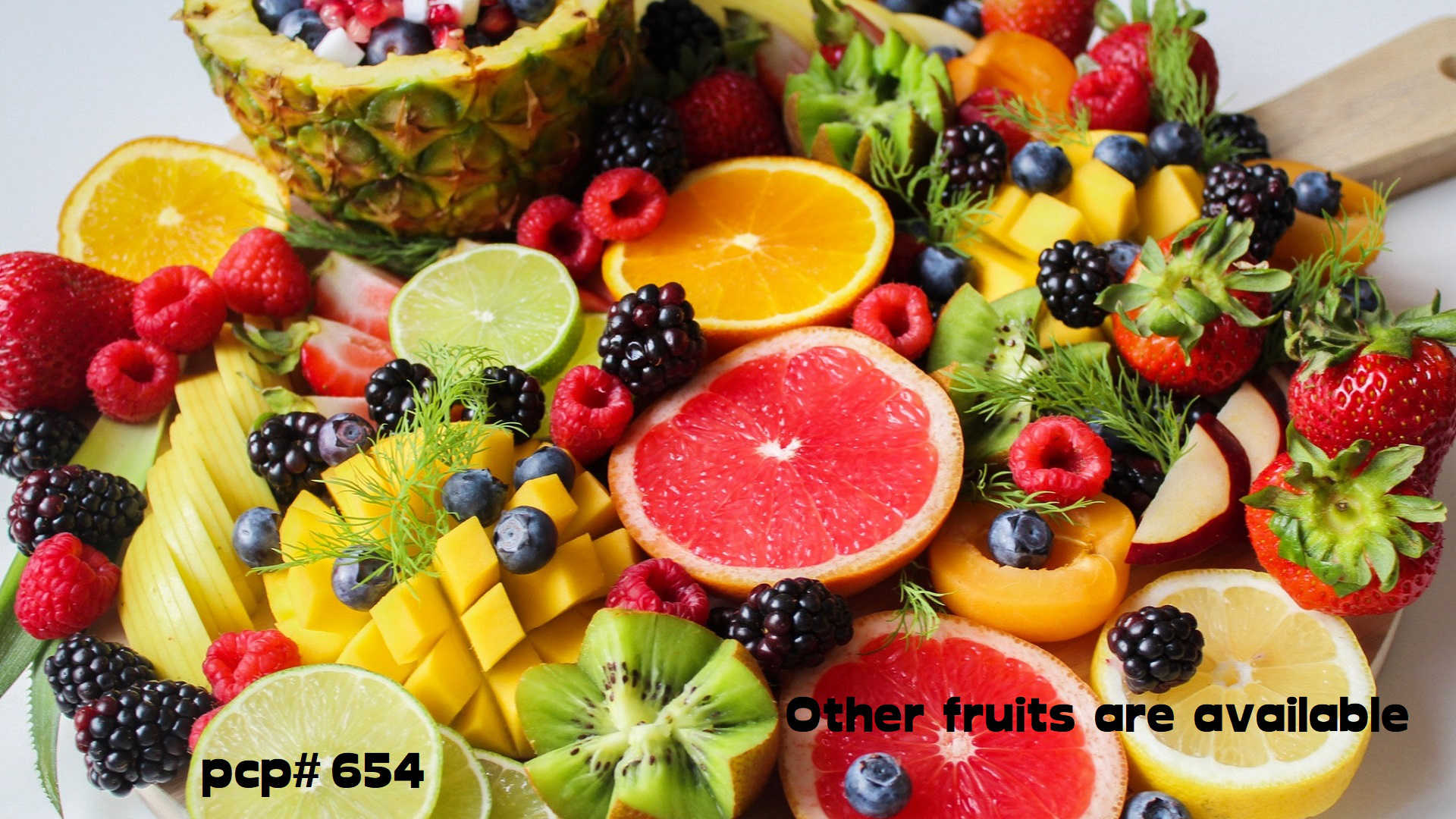 PCP#654... Other fruits are available!...