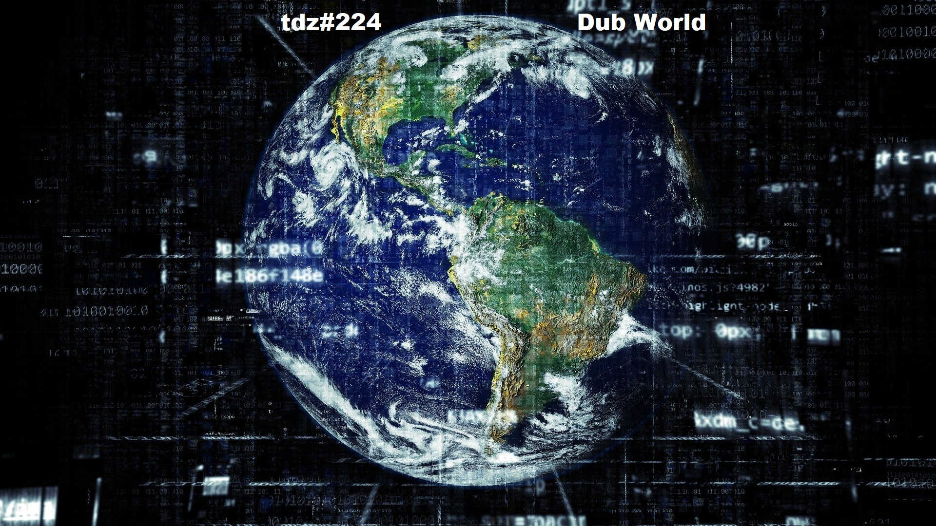 TDZ#224... Dub World.....
