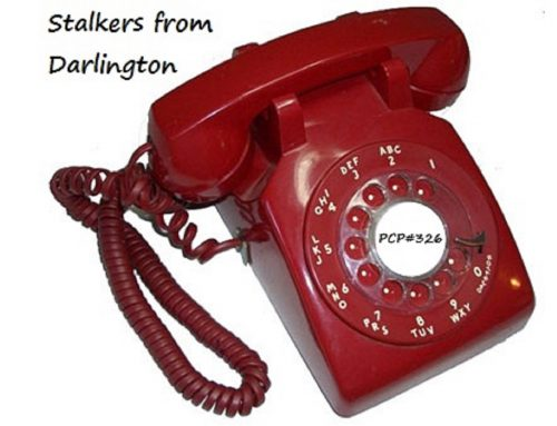 PCP#326 Rewind… Stalkers from Darlington…