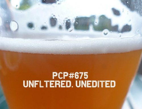 PCP#675… Unfiltered. Unedited.…