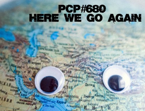 PCP#680… Here we are again!….