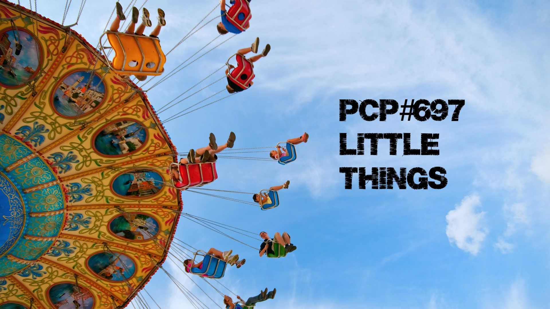 PCP#697... Little Things.....