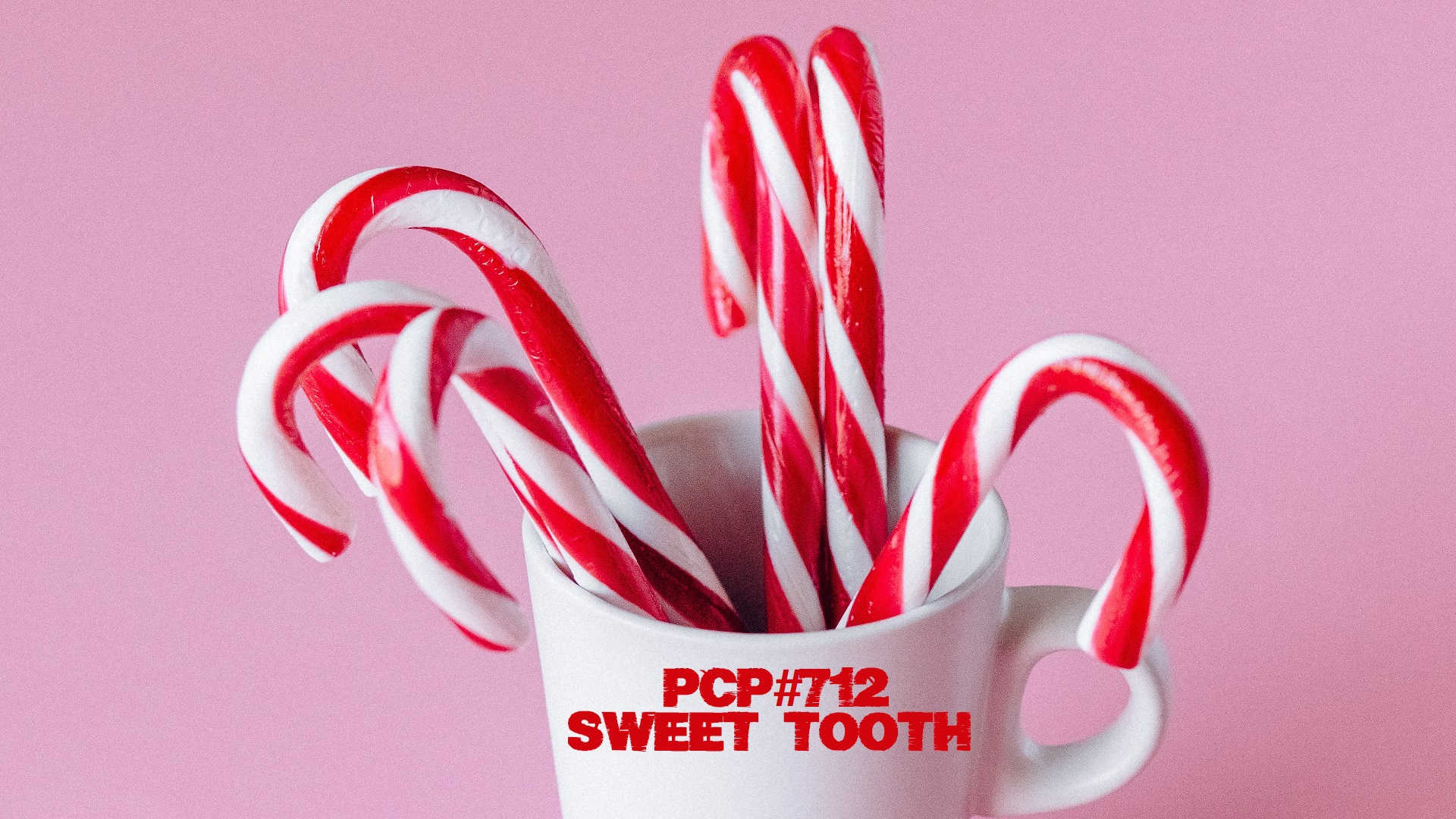 PCP#712... Sweet Tooth.....